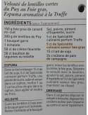 Spécialité culinaire saveur Truffes - Vue 10 - Velouté de lentilles vertes du Puy au Foie Gras, Espuma aromatisé à la Truffe